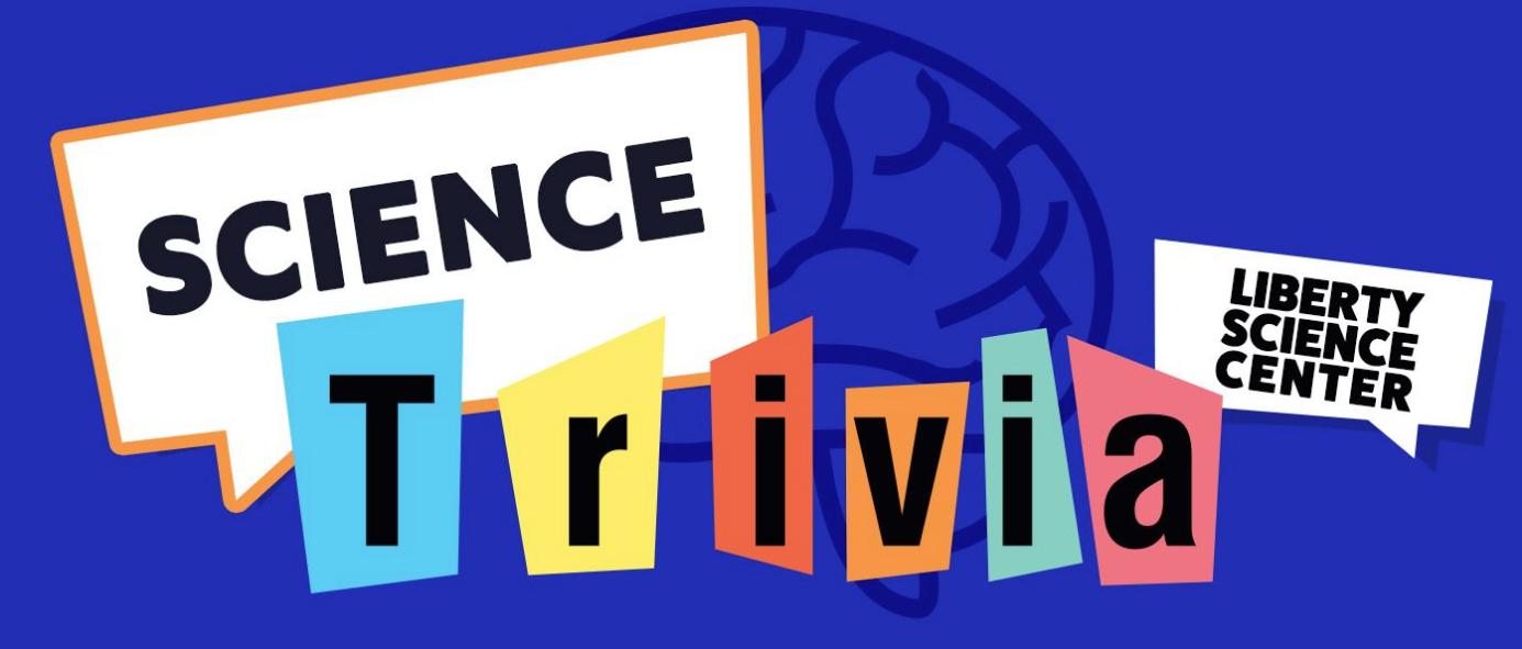 liberty science center trivia