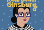 5 Kids' Books That Honor Ruth Bader Ginsberg's Legacy