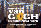 "Know Before You Van ""Gogh"": Make Sure You Get Tix to the Right Exhibit"